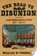 The Road to Disunion Book