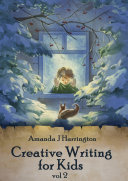 Creative Writing for Kids vol 2