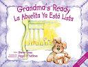 Grandma's Ready/La Abuelita Ya Esta Lista