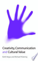 Creativity  Communication and Cultural Value Book PDF