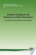Channel Coding in the Presence of Side Information