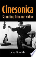 Book cover for Cinesonica : sounding film and video