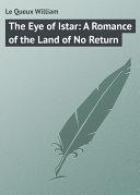 The Eye of Istar: A Romance of the Land of No Return [Pdf/ePub] eBook
