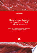 Hyperspectral Imaging in Agriculture, Food and Environment