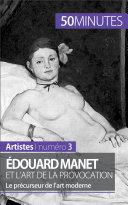 Pdf Édouard Manet et l'art de la provocation Telecharger