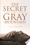 The Secret At Gray Mountain Book