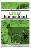The Urban Homestead: Your Guide to Self-sufficient Living in the ...