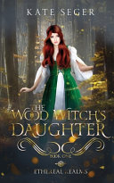 Pdf The Wood Witch's Daughter