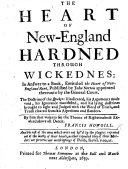The Heart of New England Hardned Through Wickednes  in Answer to a Book  Entituled the Heart of New England Rent  Published by J Norton  Etc