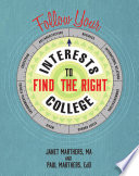 Follow Your Interests To Find The Right College