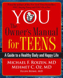 YOU  The Owner s Manual for Teens