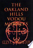 The Oakland Hills Vodou Murders