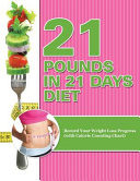 21 Pounds in 21 Days Diet