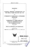 Hearings On National Defense Authorization Act For Fiscal Years 1988 1989 H R 1748 And Oversight Of Previously Authorized Programs