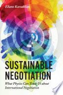 Sustainable Negotiation