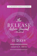 The Release Action Journal & Devotional