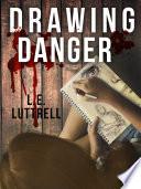 Drawing Danger