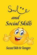 Smile and Social Skills