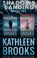 Shadows Landing: Books 1 & 2 (Saving Shadows and Sunken Shadows)