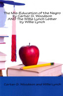 The Mis Education of the Negro   The Willie Lynch Letter