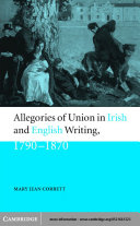 Allegories of Union in Irish and English Writing  1790   1870