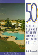 50 Fabulous Planned Retirement Communities for Active Adults