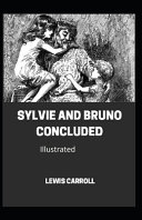 Sylvie And Bruno Concluded Illustrated