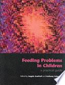 Feeding Problems in Children
