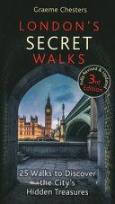 London s Secret Walks