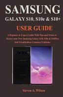Samsung Galaxy S10  S10Plus   S10e User Guide