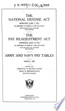 The National Defense Act Approved June 3, 1916 as Amended to March 4, 1929, Inclusive ..., the Pay Readjustment Act Approved June 10, 1922 ..., Army and Navy Pay Tables, March 1929