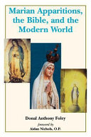 Marian Apparitions  the Bible  and the Modern World