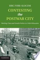 Contesting the Postwar City