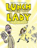 Lunch Lady and the Author Visit Vendetta [Pdf/ePub] eBook