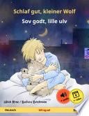 Schlaf gut, kleiner Wolf – Sov godt, lille ulv (Deutsch – Dänisch)