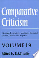 Comparative Criticism: Volume 19, Literary Devolution: Writing in Scotland, Ireland, Wales and England