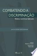 Combatendo a discriminação