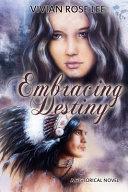 Embracing Destiny Pdf/ePub eBook