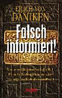 Falsch informiert!: Vom unmöglichsten Buch der Welt, Henochs ...