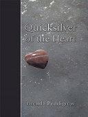 Quicksilver of the Heart