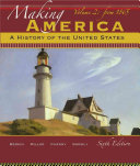 Making America  A History of the United States  Volume 2  From 1865