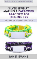 Silver Jewelry Making   Paracord Bracelets For Beginners   A Complete   Step by Step Guide
