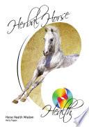 Herbal Horse Health Book