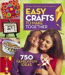 Easy Crafts to Make Together