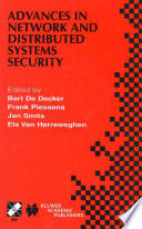 Advances in Network and Distributed Systems Security Book