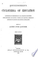 Sonnenschein's Cyclopaedia of Education