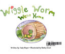 Ready Readers, Stage 0/1, Book 30, Wiggle Worm Went Home, Single Copy