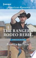 The Ranger s Rodeo Rebel