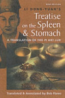 Li Dong yuan s Treatise on the Spleen   Stomach