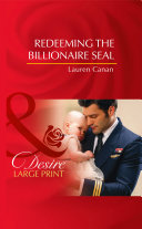 Redeeming The Billionaire Seal (Mills & Boon Desire) (Billionaires and Babies, Book 71)